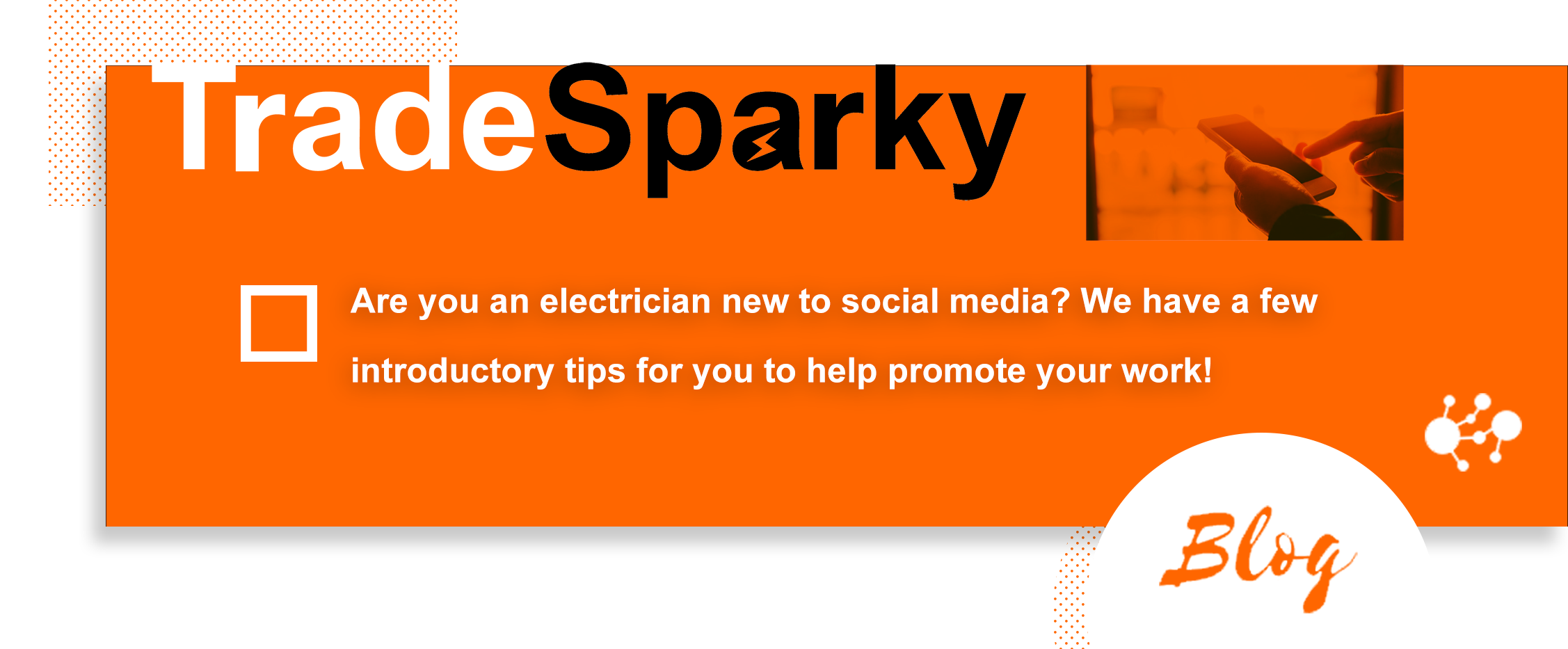TradeSparky Tips: Our Guide to Getting Started with Social Media for Electricians